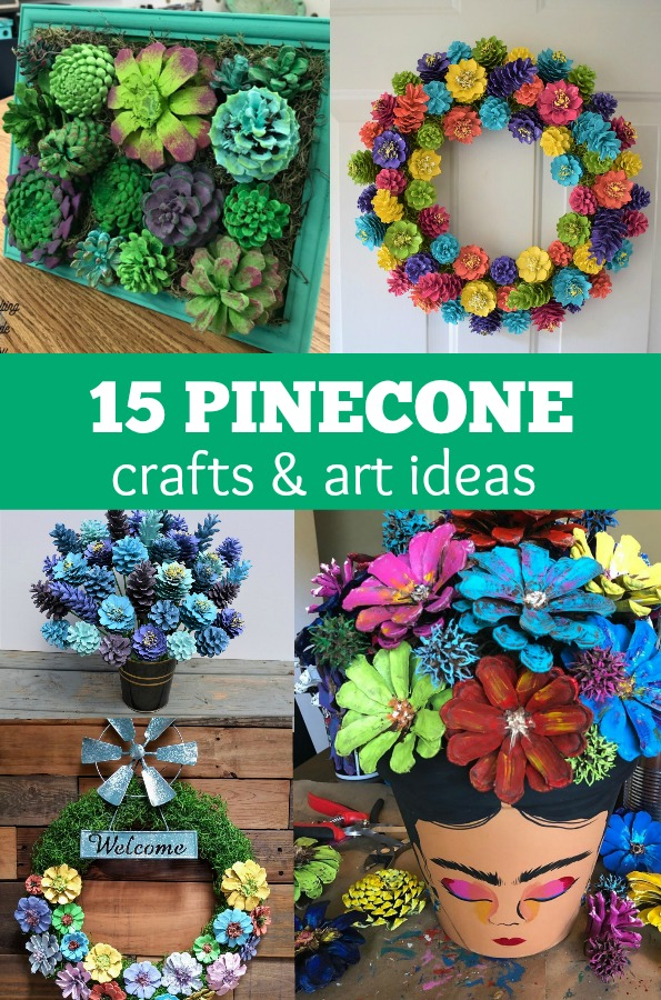 15 Pinecone Crafts and Art Ideas